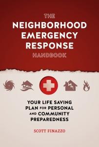 Neighborhood Emergency Response Handbook by Scott Finazzo